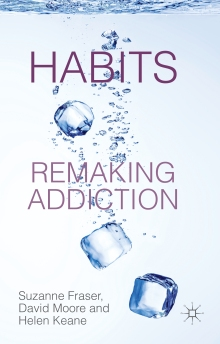 Habits: Remaking Addiction